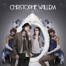 CHRISTOPHE WILLEM - Double Je