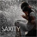 SAXITY - In The Name Of Love