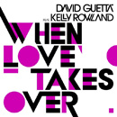 DAVID GUETTA - When Love Takes Over