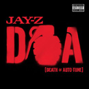 JAY-Z - D.O.A. (Death Of Auto-Tune)