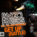 BINGO PLAYERS - Get Up (Rattle)