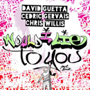 DAVID GUETTA - Would I Lie To You