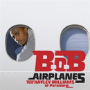 B.O.B - Airplanes (feat. Hayley Williams)