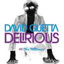 DAVID GUETTA - Delirious
