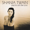 SHANIA TWAIN - Still The One