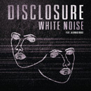 DISCLOSURE - White Noise