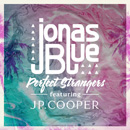 JONAS BLUE - Perfect Stranger (Club Mix)