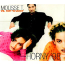 MOUSSE T - Horny '98