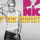 P!NK - Fuckin' Perfect