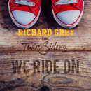 RICHARD GREY - We Ride On (Deep House Remix)