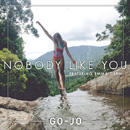 GO-JO - Nobody Like You (feat. Emma Carn)