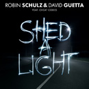ROBIN SCHULZ - Shed A Light (Heavy Youngsters Bootled)