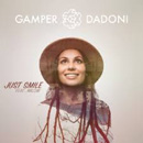 GAMPER & DADONI - Just Smile (feat. Milow)