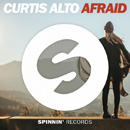 CURTIS ALTO - Afraid