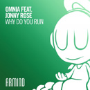 OMNIA - Why Do You Run