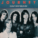 JOURNEY - Don't Stop Believing