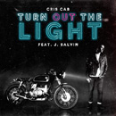 CRIS CAB - Turn Out The Light