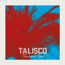 TALISCO - Thousand Suns