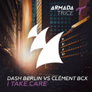 DASH BERLIN - I Take Care