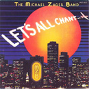 MICHAEL ZAGER BAND - Let's All Chant