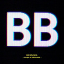 BB BRUNES - Coups Et Blessures