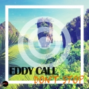 EDDY CALL - Don't Stop