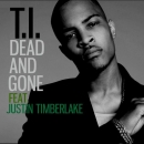 T.I. - Dead And Gone (feat. Justin Timberlake)