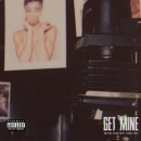 BRYSON TILLER - Get Mine (feat. Young Thug)