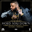DJ KHALED - Hold You Down
