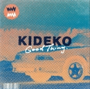 KIDEKO - Good Things