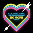 ALEX GAUDINO - No More (Bottai Edit)