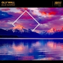 OLLY WALL - Blue Sunrise