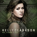 KELLY CLARKSON - Mr. Know It All