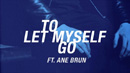 THE AVENER - To Let Myself Go