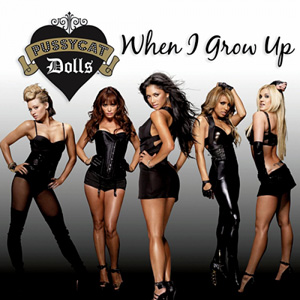 THE PUSSYCAT DOLLS - When I Grow Up