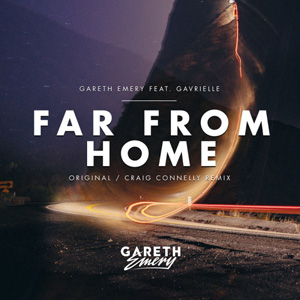 GARETH EMERY FEAT. GAVRIELLE - Far From Home