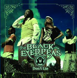 BLACK EYED PEAS - Don't Lie