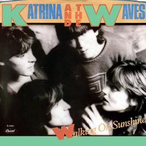 KATRINA AND THE WAVES - Walking On Sunshine