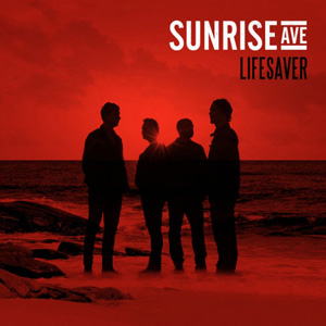 SUNRISE AVENUE - Lifesaver