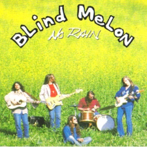 BLIND MELON - No Rain