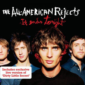 THE ALL AMERICAN REJECTS - It Ends Tonight