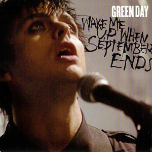 GREEN DAY - Wake Me Up When September Ends