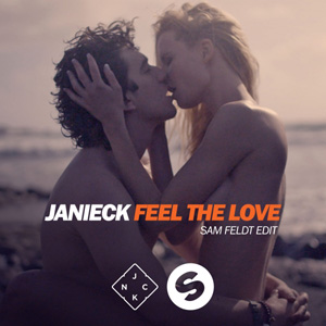 JANIECK - Feel The Love (Sam Feldt Edit)