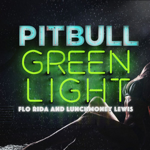 PITBULL - Green Light (TJR Remix)