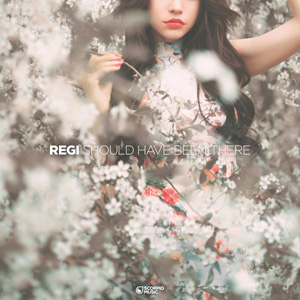 REGI - Should Have Be There