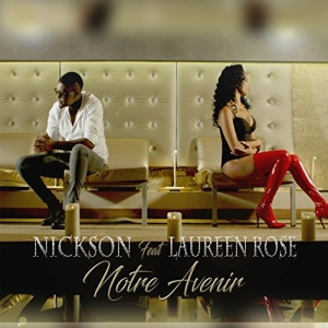 NICKSON - Notre Avenir (feat. Laureen Rose)