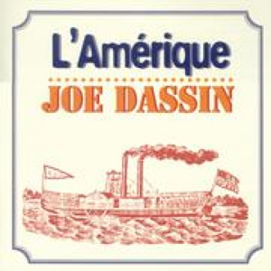 JOE DASSIN - L'Amerique