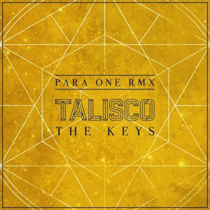 TALISCO - The Keys (Para One Remix)
