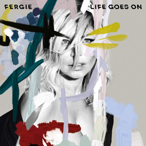 FERGIE - Life Goes On (Willem Remix)