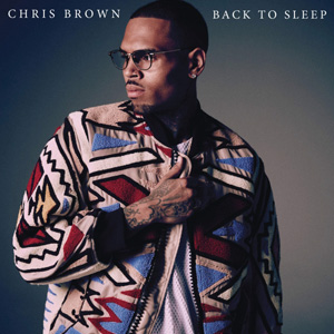 CHRIS BROWN - Back To Sleep